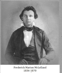Frederick Marion McLelland 1834-1870